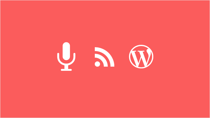 How to Publish a Podcast on Your WordPress Website