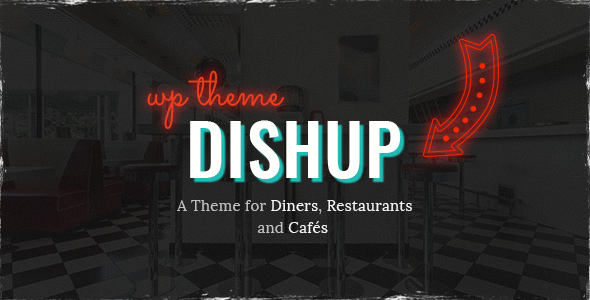 DishUp - Theme for Diners and Restaurants