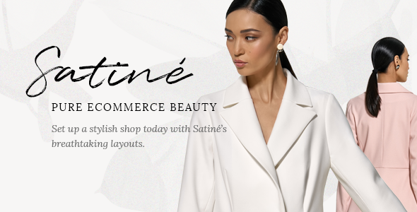 Satiné - Fashion and Clothing Shop Theme