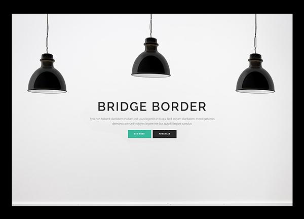 Dark Border Bridge Theme Demo