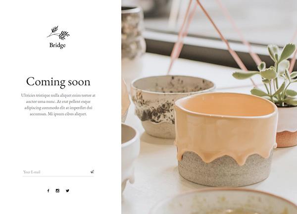 Coming Soon Ceramics Bridge Theme Demo