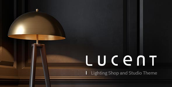 Lucent - Lighting Shop Theme